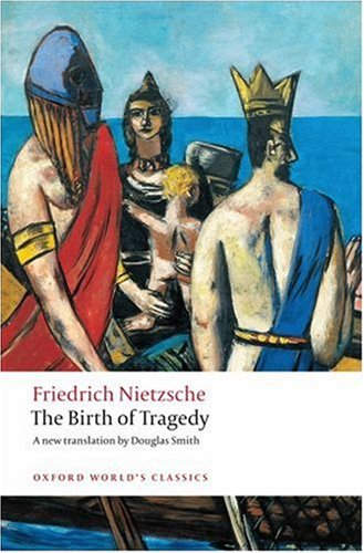 The Birth of Tragedy 9780199540143