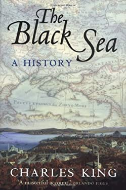 The Black Sea: A History 9780199241613