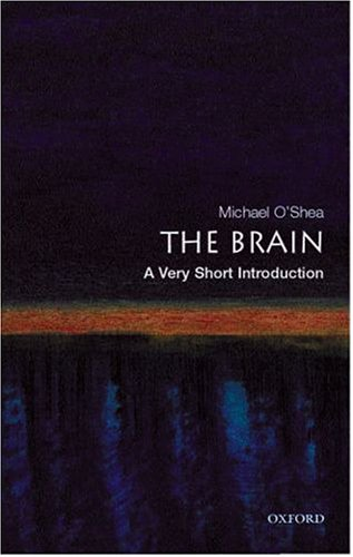 The Brain: A Very Short Introduction 9780192853929