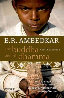 The Buddha and His Dhamma: A Critical Edition 9780198068679
