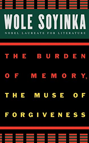 The Burden of Memory, the Muse of Forgiveness 9780195134285