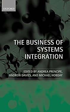 The Business of Systems Integration 9780199263226