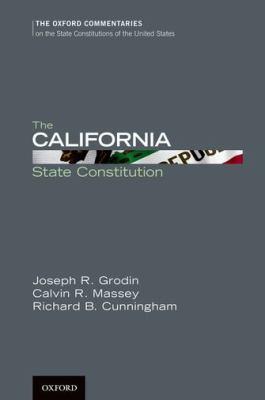 The California State Constitution 9780199778959