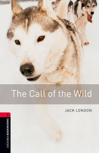 The Call of the Wild 9780194237529