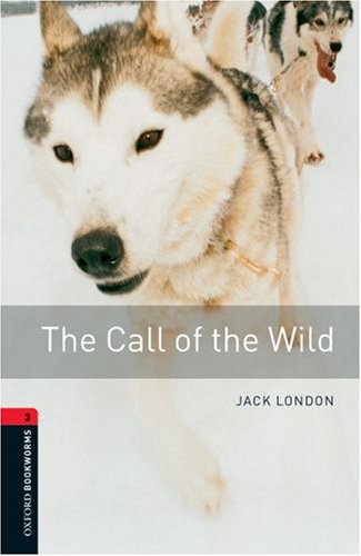 The Call of the Wild 9780194791106