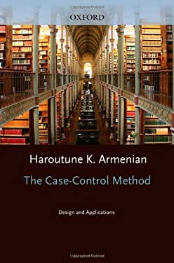 The Case-Control Method: Design and Applications 9780195187113