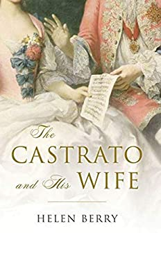 The Castrato and His Wife 9780199655267