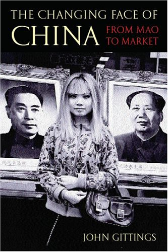 The Changing Face of China: From Mao to Market 9780192806123