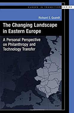 The Changing Landscape in Eastern Europe: A Personal Perspective on Philantropy and Technology Transfer 9780195146691