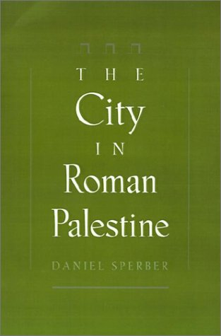 The City in Roman Palestine 9780195098822