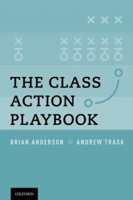 The Class Action Playbook [With CDROM] 9780195390254