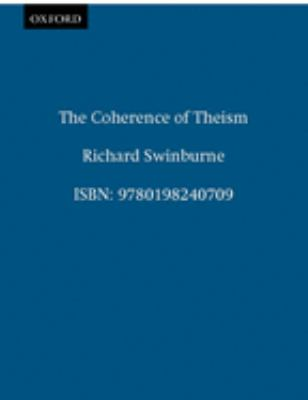 The Coherence of Theism 9780198240709