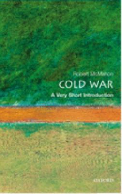 The Cold War: A Very Short Introduction 9780192801784