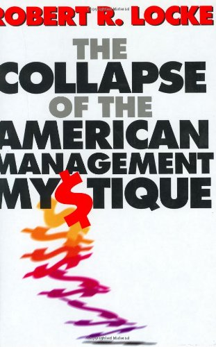 The Collapse of the American Management Mystique 9780198774068