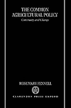 The Common Agricultural Policy 9780198288572