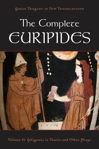 The Complete Euripides, Volume 2: Iphigenia in Tauris and Other Plays 9780195388695