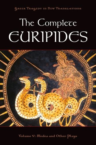 The Complete Euripides, Volume 5: Medea and Other Plays 9780195388718