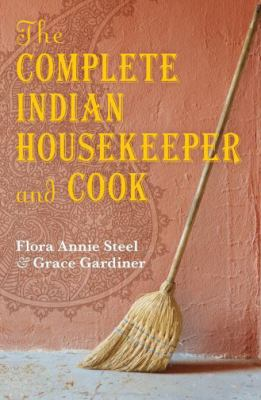 The Complete Indian Housekeeper and Cook 9780199550142