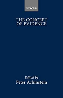 The Concept of Evidence 9780198750628