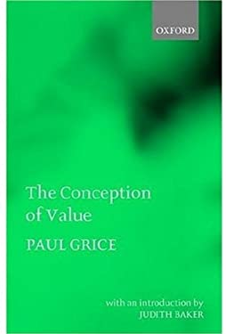 The Conception of Value 9780199243877