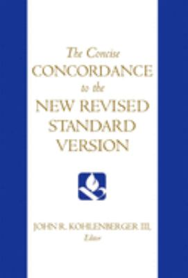 The Concise Concordance to the New Revised Standard Version 9780195284102