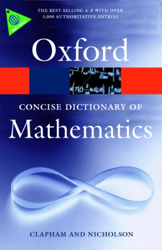 The Concise Oxford Dictionary of Mathematics 9780199235940