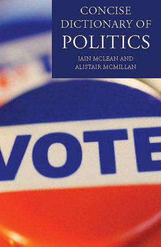The Concise Oxford Dictionary of Politics 9780199207800