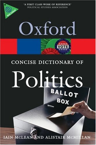 The Concise Oxford Dictionary of Politics 9780199205165