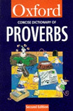 The Concise Oxford Dictionary of Proverbs 9780192800022