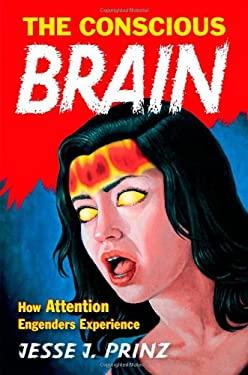 The Conscious Brain 9780195314595