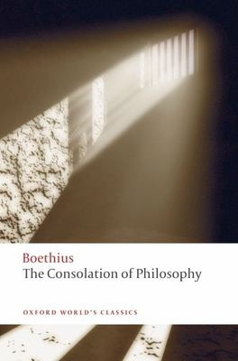 The Consolation of Philosophy 9780199540549