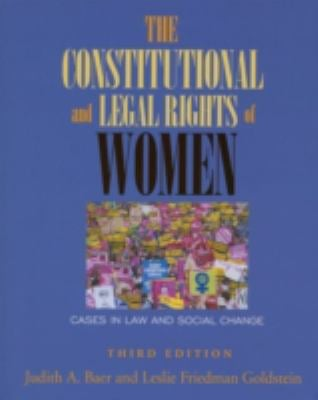 The Constitutional and Legal Rights of Women: Cases in Law and Social Change 9780195330748