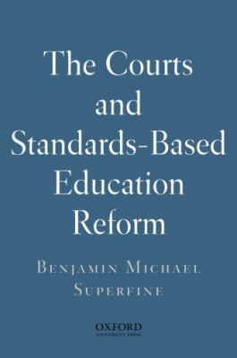 The Courts and Standards-Based Education Reform 9780195337488