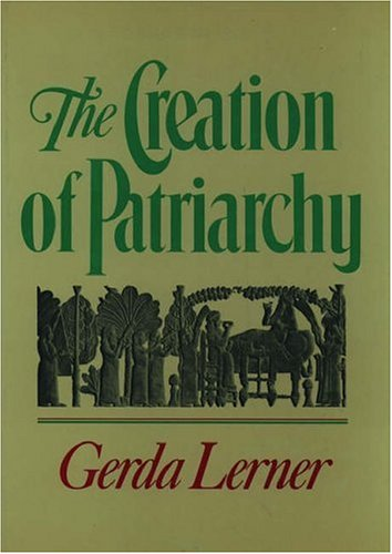 The Creation of Patriarchy 9780195051858