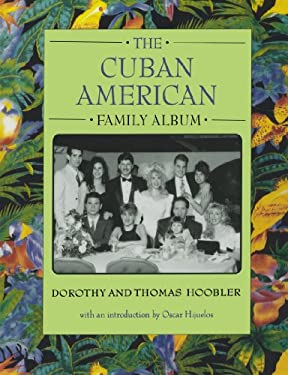 The Cuban American Family Album 9780195124255