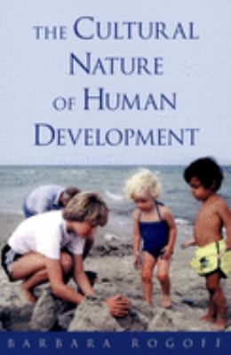 The Cultural Nature of Human Development 9780195131338
