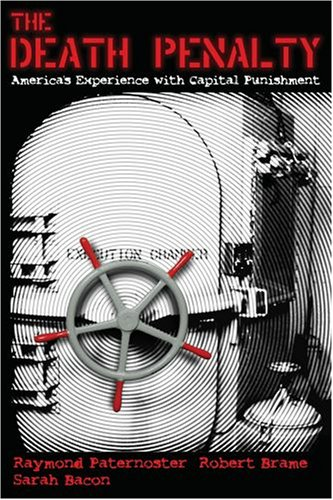 The Death Penalty: America's Experience with Capital Punishment 9780195332421
