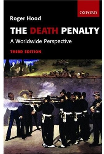 The Death Penalty ' a Worldwide Perspective' 3rd./Edn. 9780199251292
