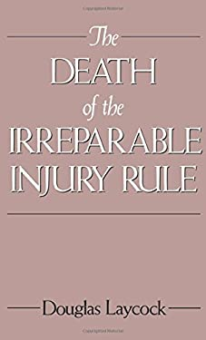 The Death of the Irreparable Injury Rule 9780195063561