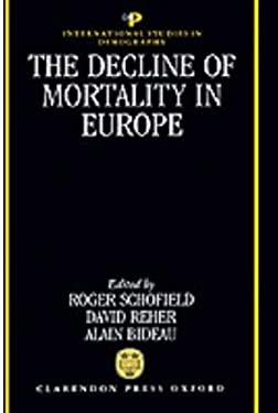The Decline of Mortality in Europe 9780198283287