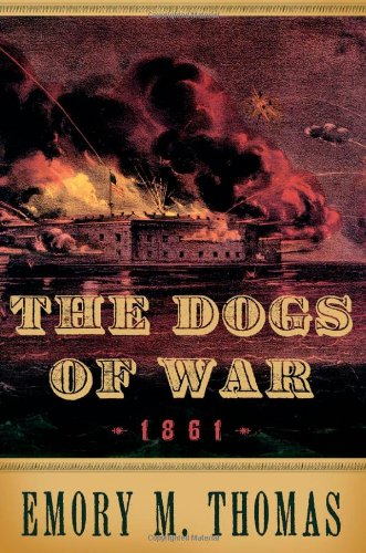 The Dogs of War: 1861 9780195174700