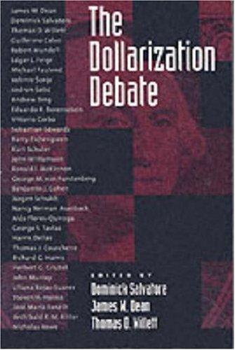 The Dollarization Debate 9780195155365