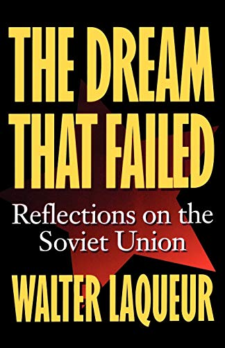 The Dream That Failed: Reflections on the Soviet Union 9780195102826