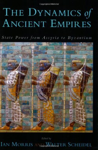 The Dynamics of Ancient Empires: State Power from Assyria to Byzantium 9780199758340