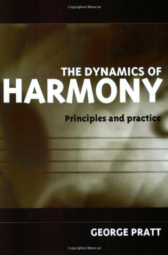 The Dynamics of Harmony: Principles and Practice 9780198790204