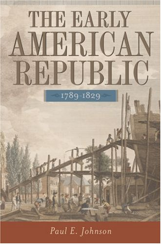 The Early American Republic, 1789-1829 9780195154238