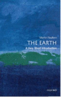 The Earth: A Very Short Introduction 9780192803078