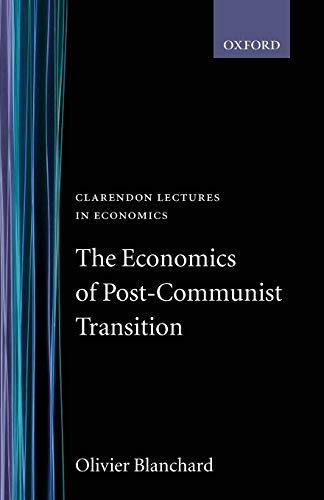 The Economics of Post-Communist Transition 9780198293996