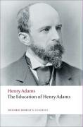 The Education of Henry Adams 9780199552368