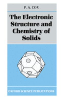 The Electronic Structure and Chemistry of Solids 9780198552048